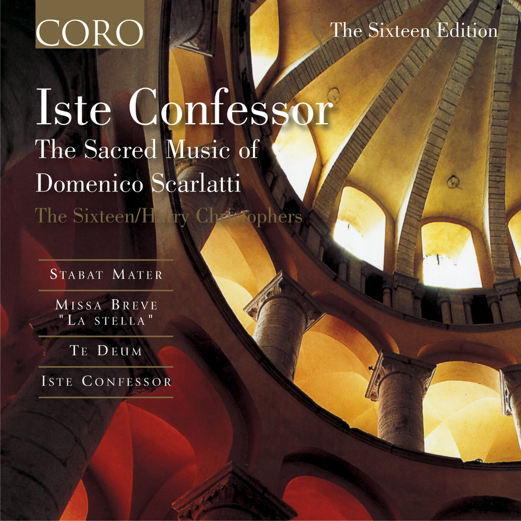 Iste Confessor: The Sacred Music of Domenico Scarlatti. Album by The Sixteen