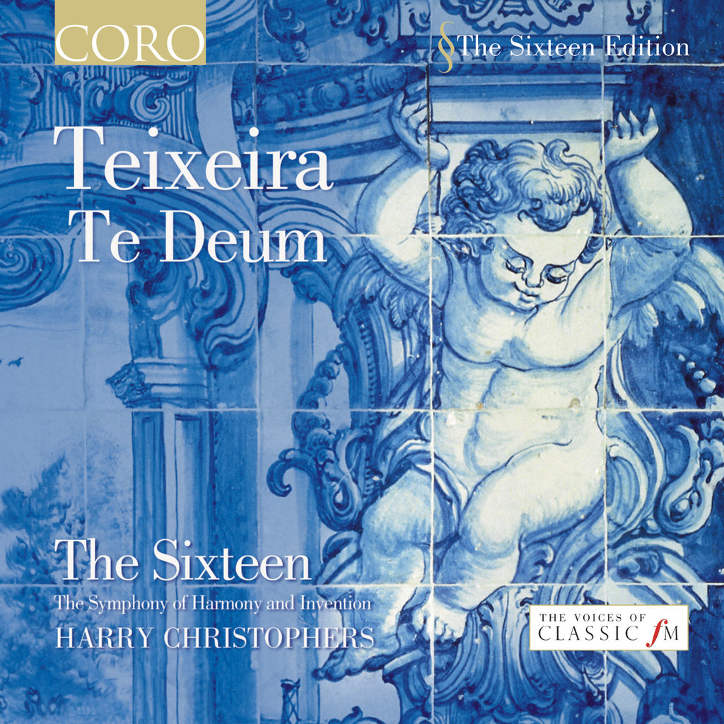 Teixeira: Te Deum. Album by The Sixteen