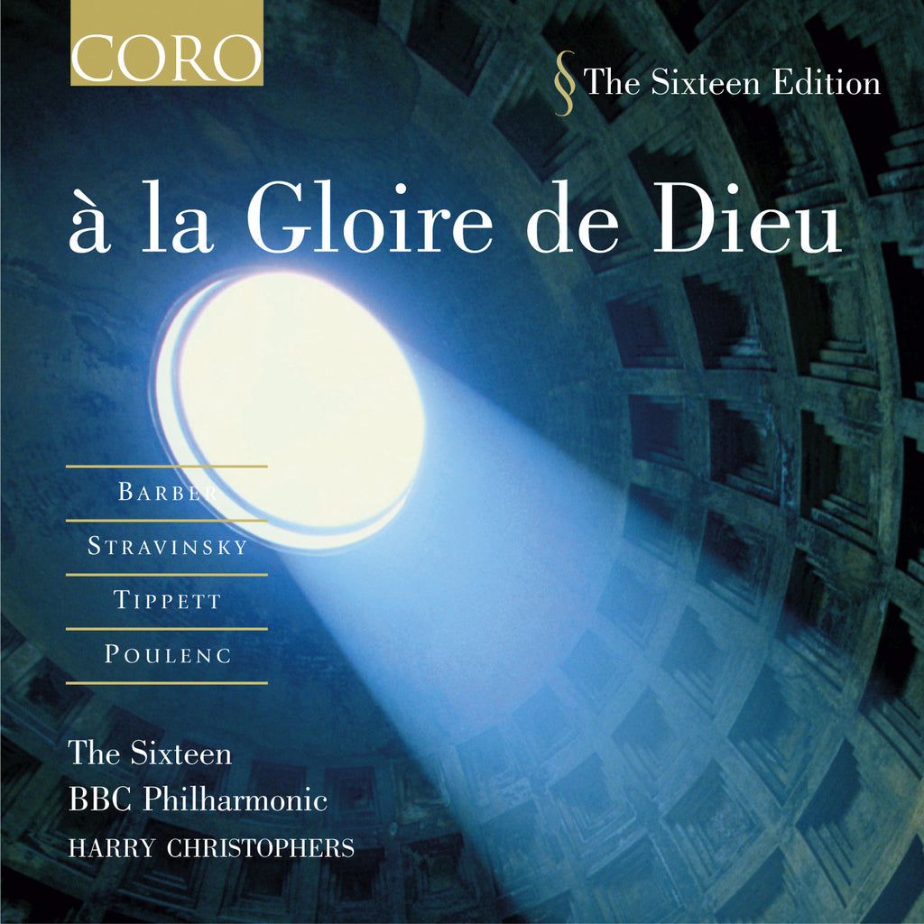 à la Gloire  de Dieu. Album by The Sixteen and BBC Philharmonic Orchestra