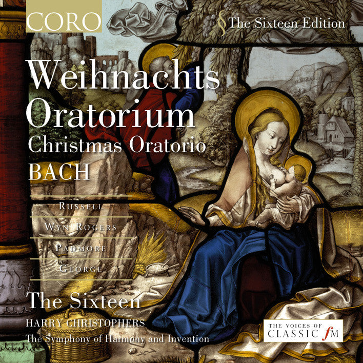 J.S. Bach: Weihnachts Oratorium. Album by The Sixteen