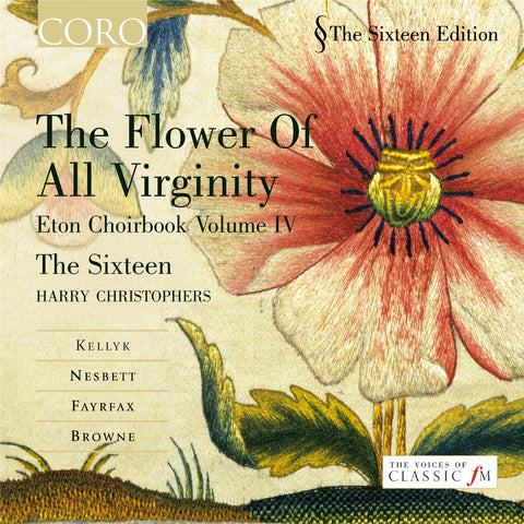 The Flower of all Virginity: Eton Choirbook Volume VI