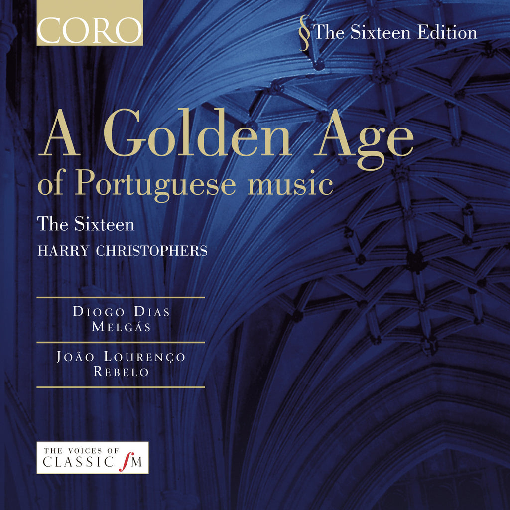 A Golden Age of Portuguese Music. Album by The Sixteen