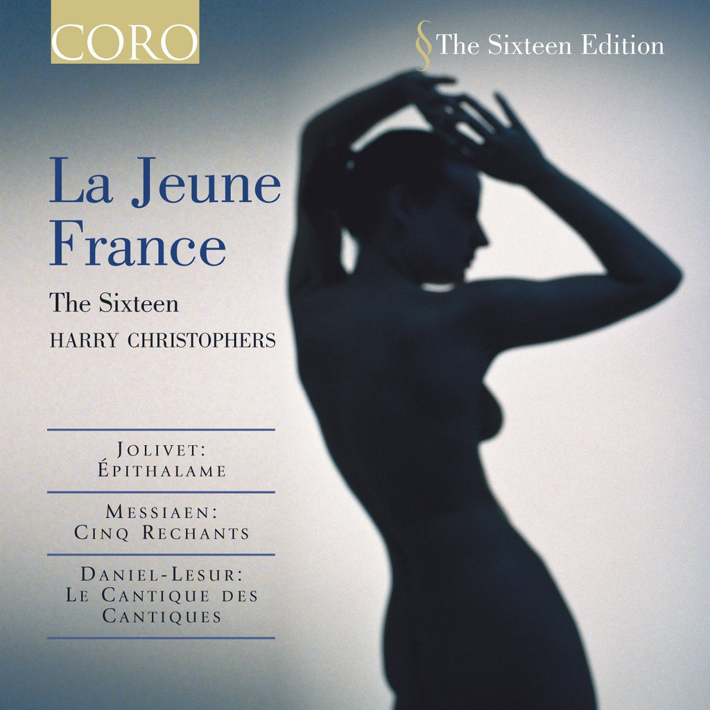La Jeune France. Album by The Sixteen