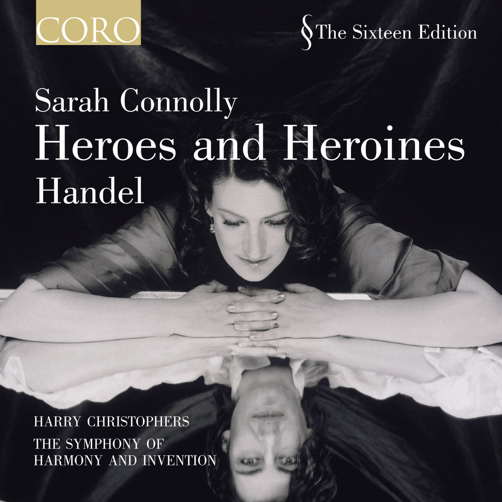 Heroes and Heroines. Album by Sarah Connolly and The Sixteen