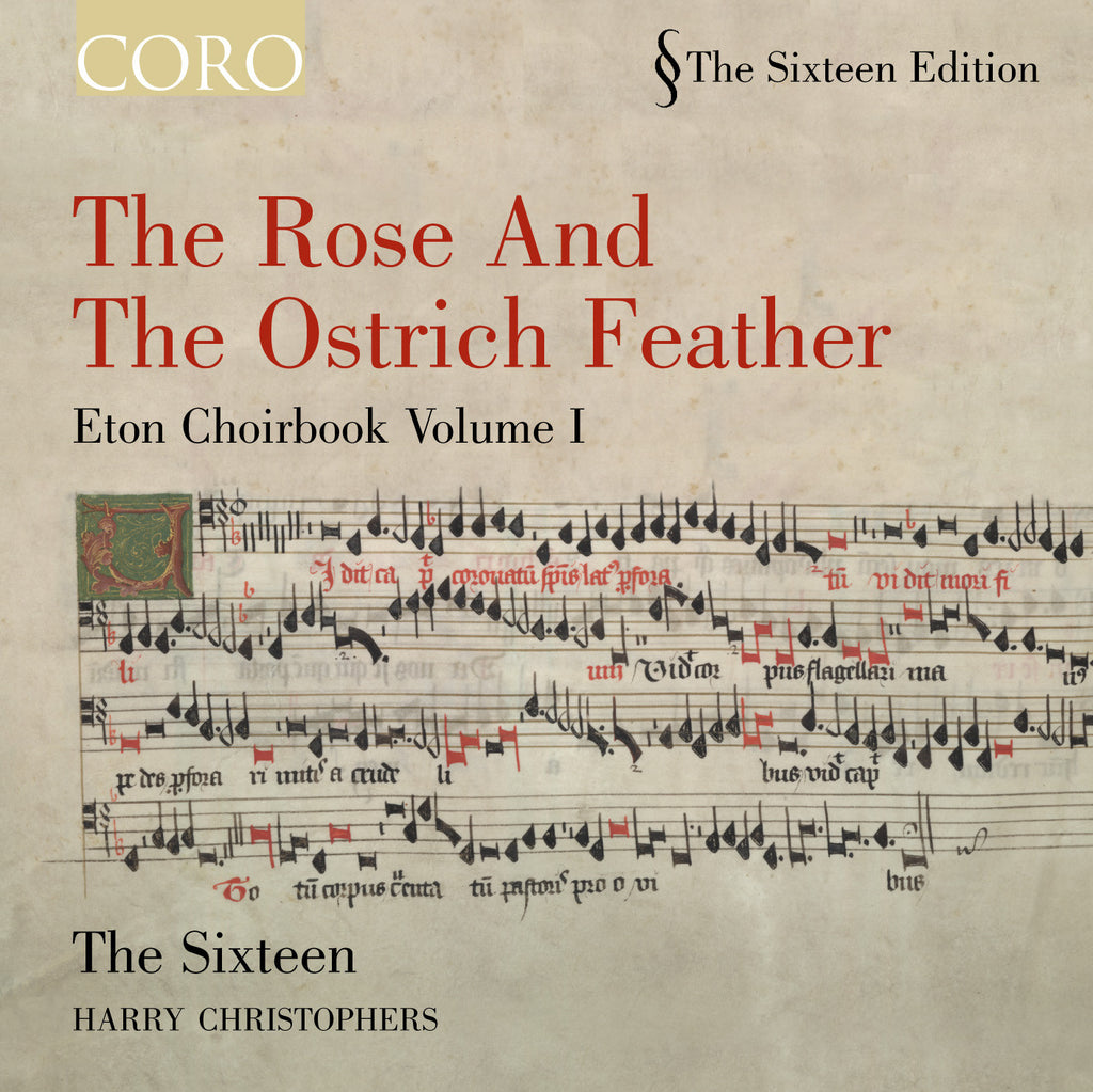 The Rose and the Ostrich Feather: Eton Choirbook Volume I