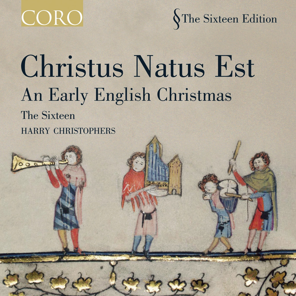 Christus Natus Est: An Early English Christmas. Album by The Sixteen