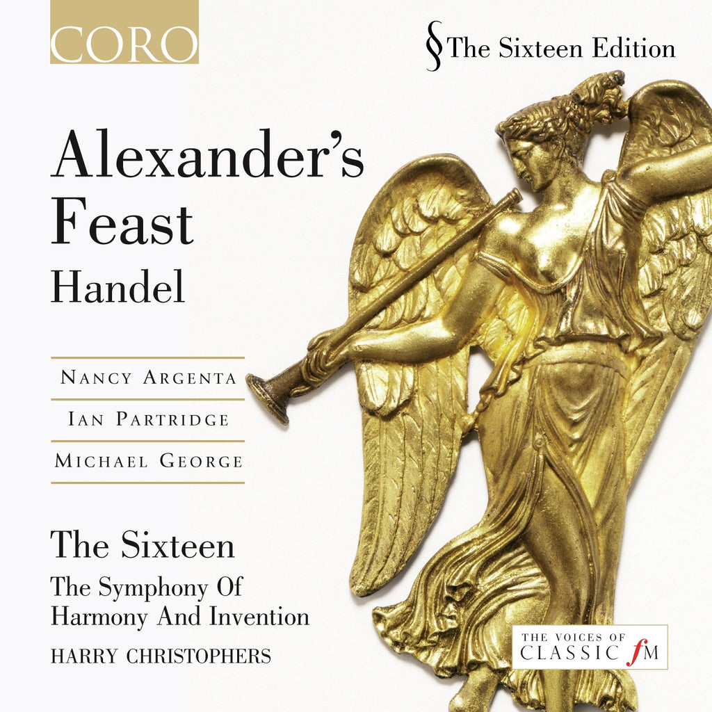 Handel: Alexander's Feast. Album by The Sixteen