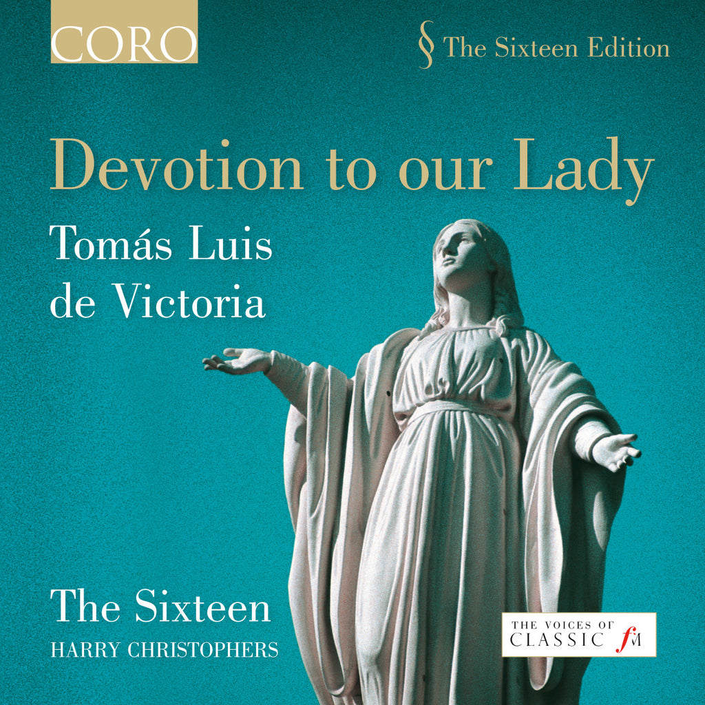 Devotion to our Lady. Album by The Sixteen