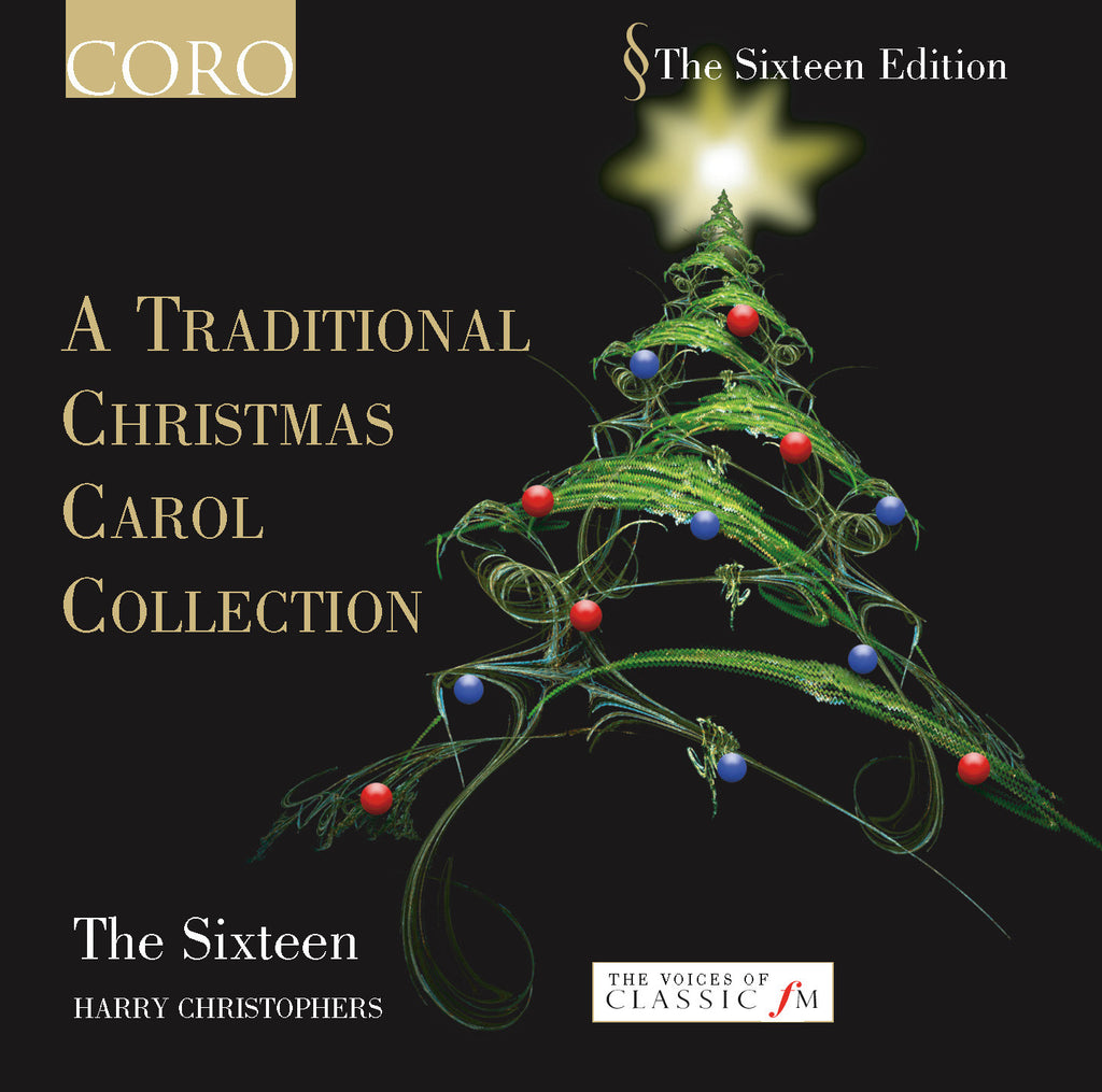 Christmas Carol.A Traditional Christmas Carol Collection Volume I Album By The Sixteen