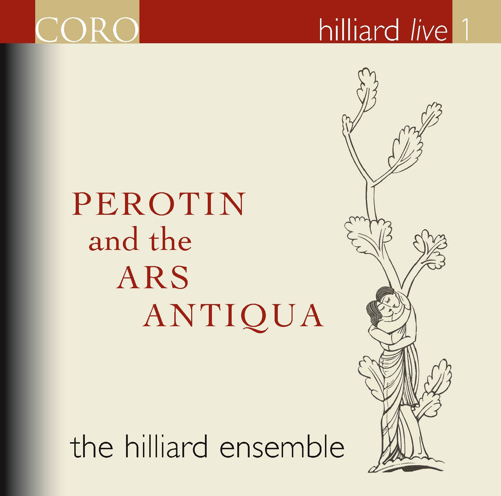 Hilliard Live 1: Pérotin and the Ars Antiqua. Album by The Hilliard Ensemble