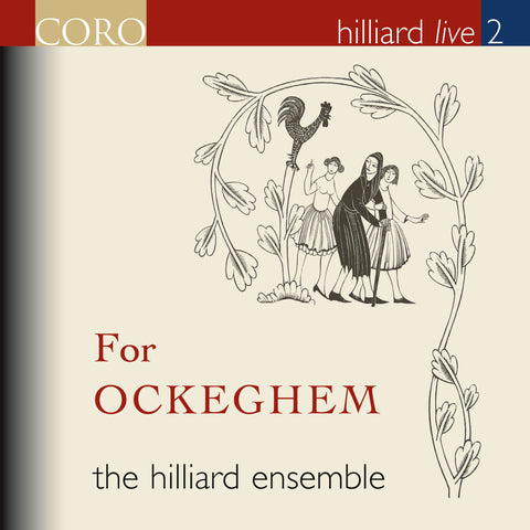 Hilliard Live 2: For Ockeghem. Album by The Hilliard Ensemble