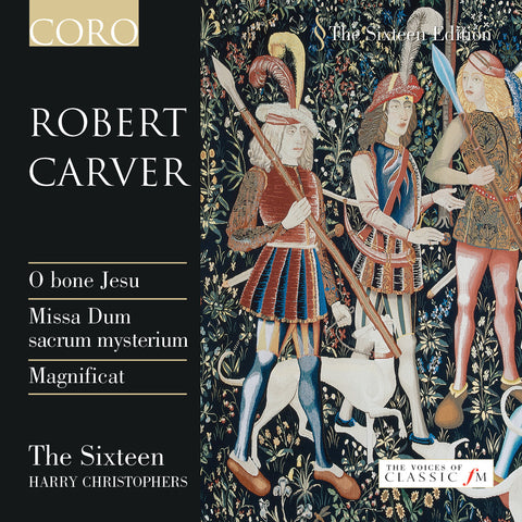 Robert Carver. Album by The Sixteen