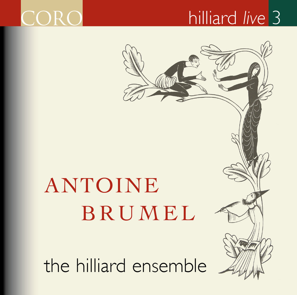Hilliard Live 3: Antoine Brumel. Album by the Hilliard Ensemble