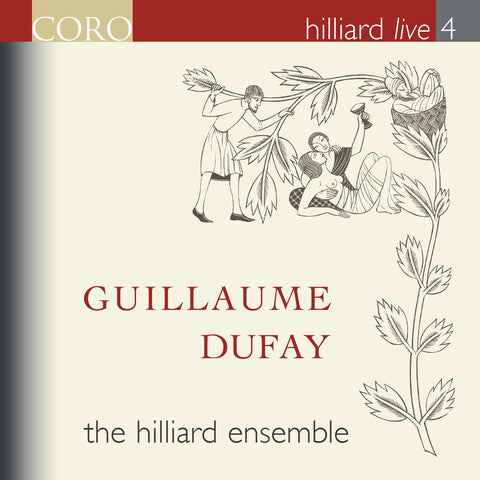 Hilliard Live 4: Guillaume Dufay. Album by the Hilliard Ensemble