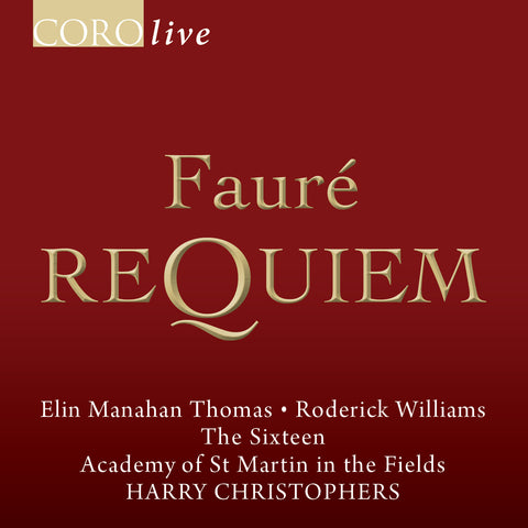 Fauré: Requiem. Album by The Sixteen and Academy of St Martin in the Fields