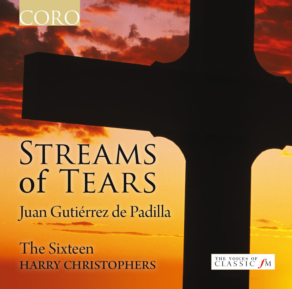 Streams of Tears. Album by The Sixteen