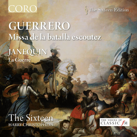 Guerrero: Missa de la batalla escoutez. Album by The Sixteen