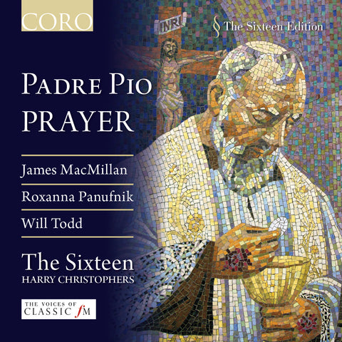 Padre Pio Prayer. Album by The Sixteen