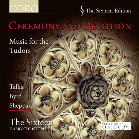 Ceremony and Devotion. Album by The Sixteen