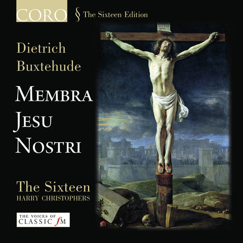 Buxtehude: Membra Jesu Nostri. Album by The Sixteen