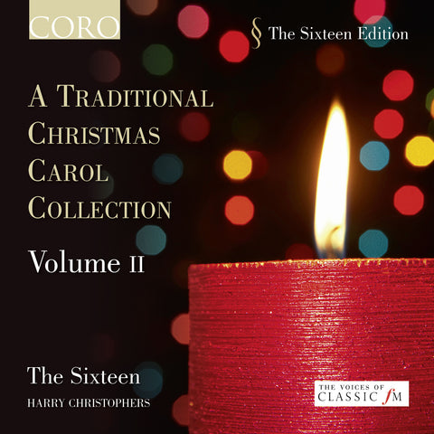 A Traditional Christmas Carol Collection Volume II. Album by The Sixteen