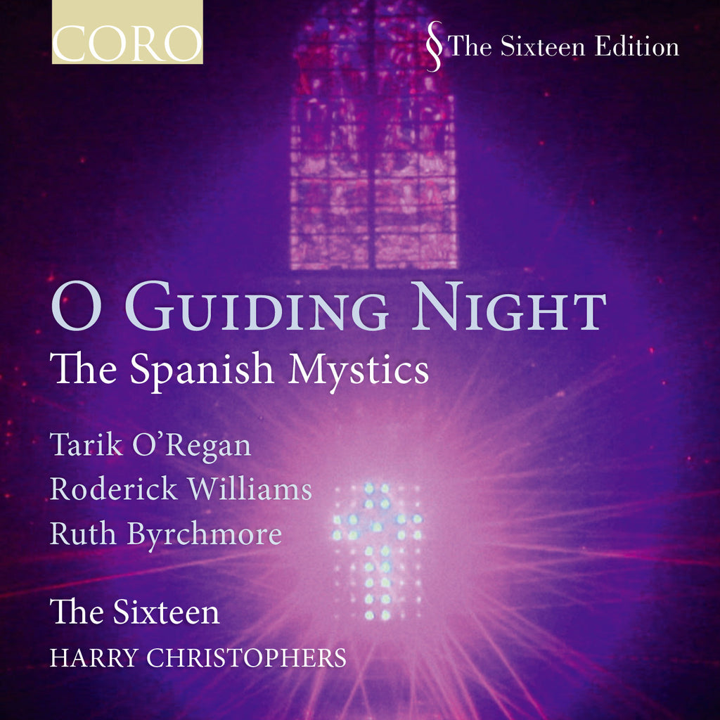 O Guiding Night: The Spanish Mystics. Album by The Sixteen