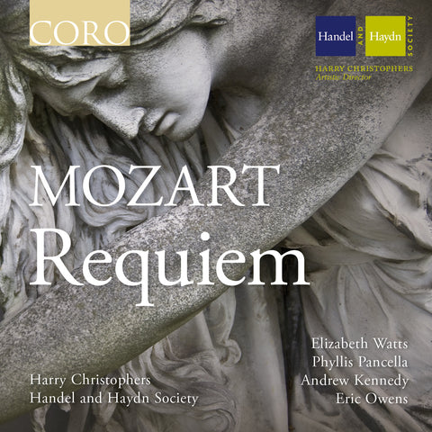 Mozart: Requiem. Album by the Handel and Haydn Society