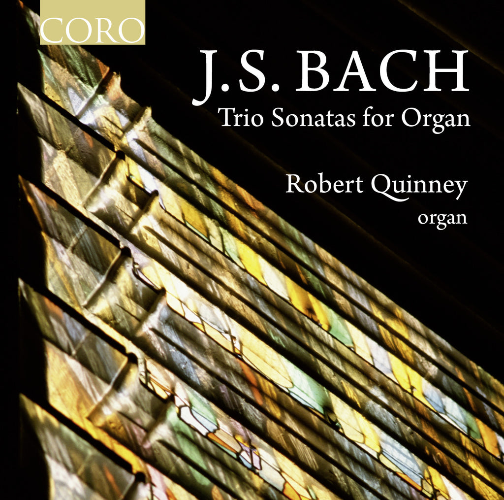 J.S. Bach: Trio Sonatas for Organ. Album by Robert Quinney