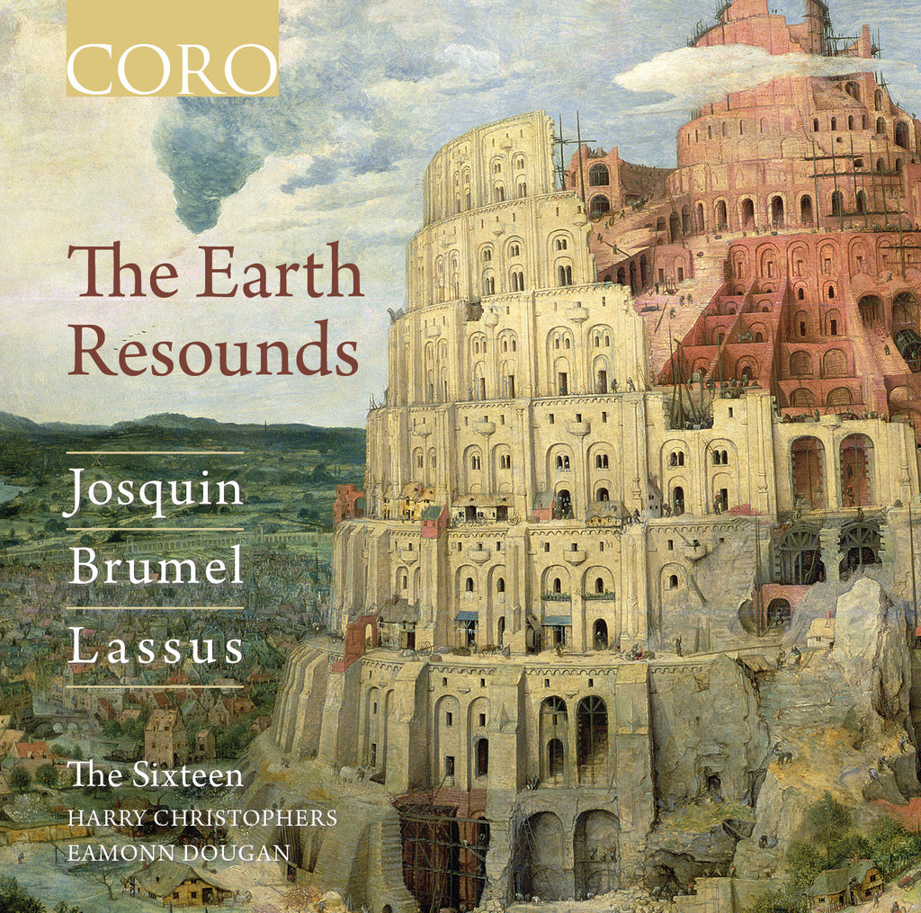 The Earth Resounds. Album by The Sixteen