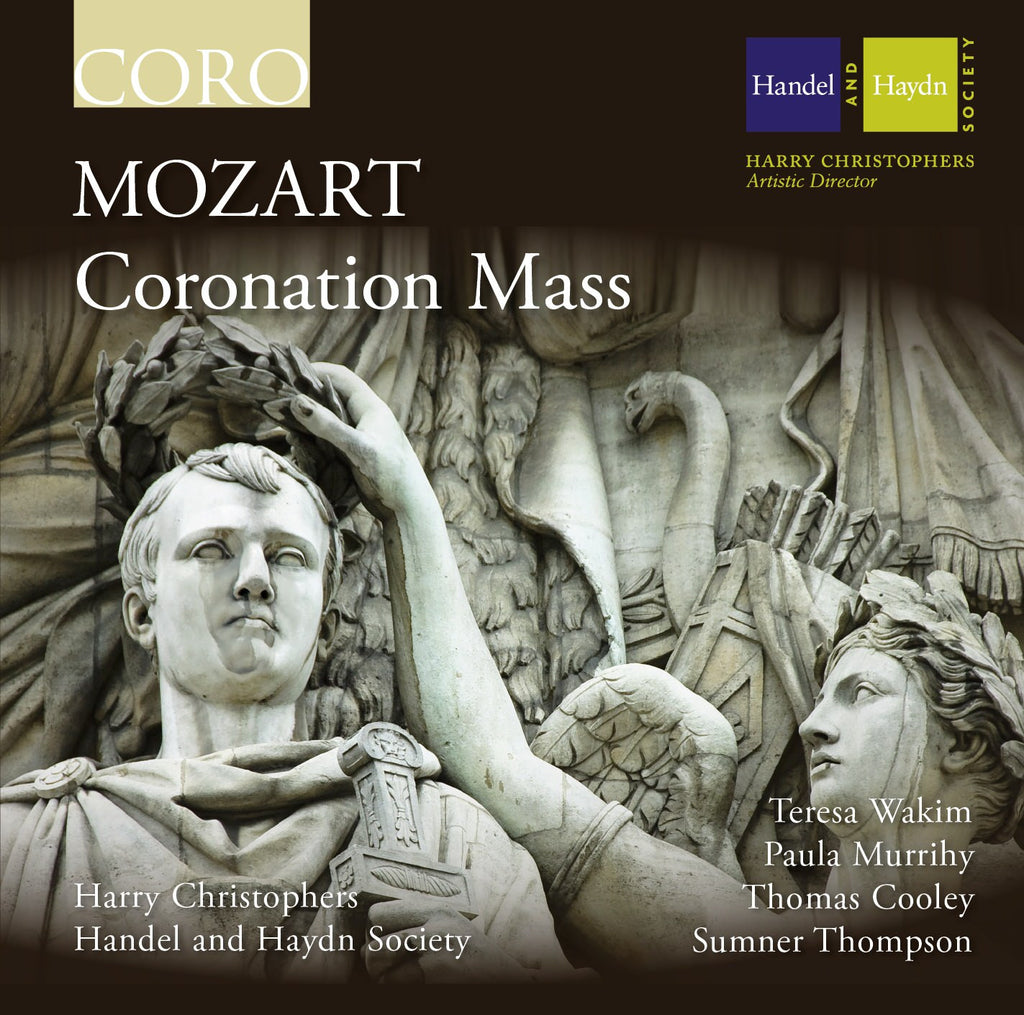 Mozart: Coronation Mass. Album by the Handel and Haydn Society
