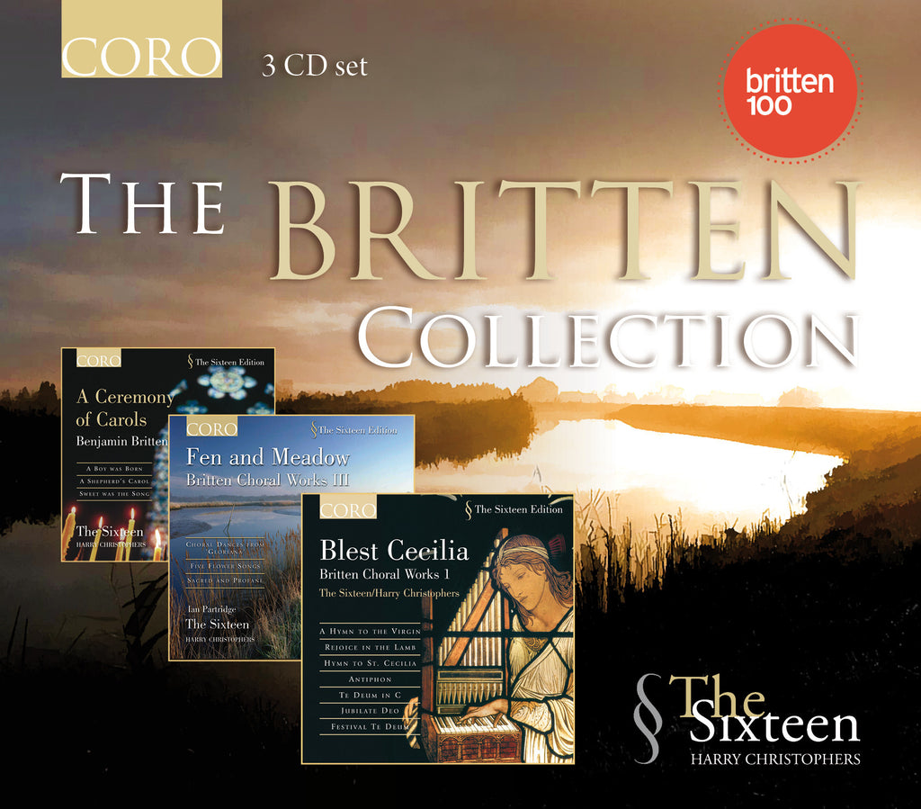 The Britten Collection. Albums by The Sixteen