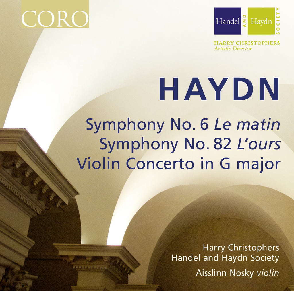 Haydn: Symphonies No. 6 & No. 82. Album by the Handel and Haydn Society