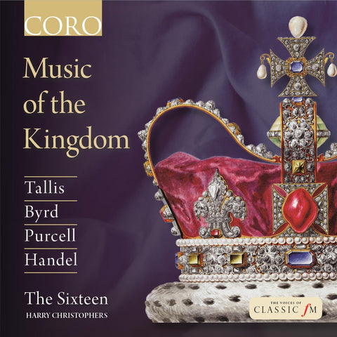 Music of the Kingdom. Album by The Sixteen