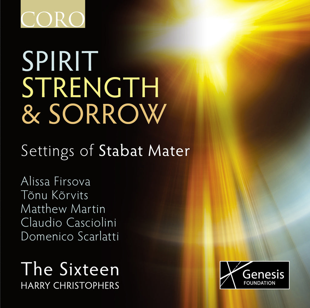 Spirit, Strength and Sorrow. Album by The Sixteen