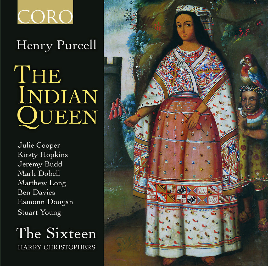 Purcell: The Indian Queen. Album by The Sixteen