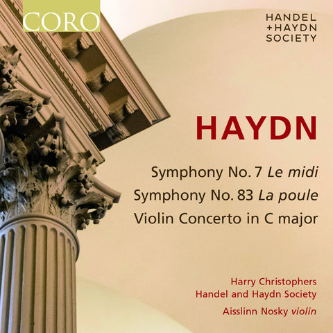 Haydn: Symphonies No. 7 & No. 83. Album by the Handel and Haydn Society