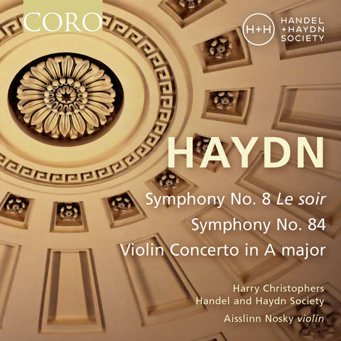 Haydn Symphonies No. 8 and No. 84. Album by Handel and Haydn Society