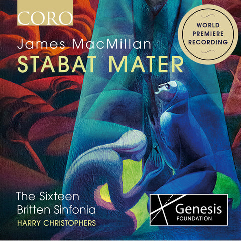 James MacMillan: Stabat mater. Album by The Sixteen and Britten Sinfonia