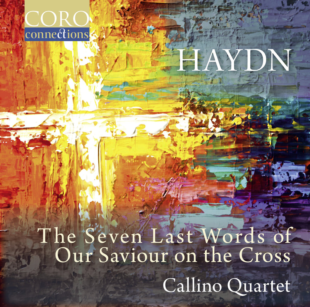 Haydn: The Seven Last Words of Our Saviour on the Cross. Album by the Callino Quartet