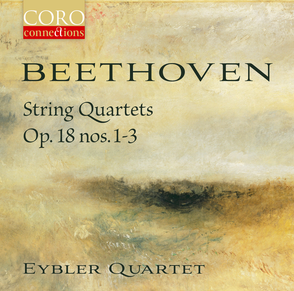Beethoven String Quartets Op. 18 nos. 1-3 album cover showing Turner's c.1840 painting 'Seascape with Storm Coming On'