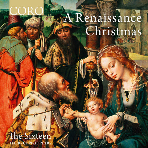 A Renaissance Christmas album cover showing The adoration of the Magi, a 15th Century painting by Jan Gossaert