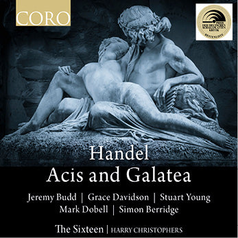 Handel: Acis and Galatea. Album by The Sixteen