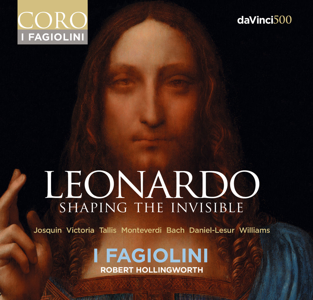 Leonardo: Shaping the Invisible. Album by I Fagiolini