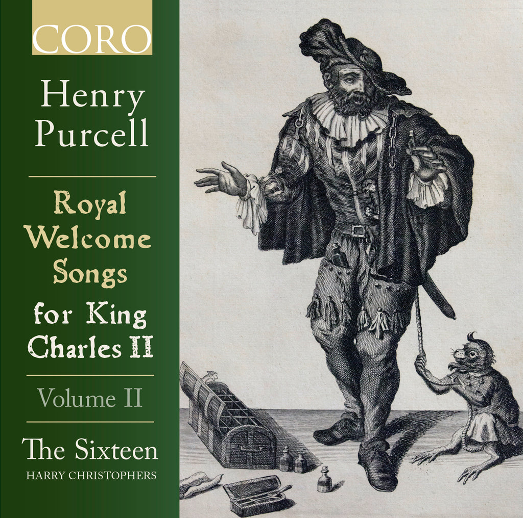 Purcell: Royal Welcome Songs for King Charles II, Volume II. Album by The Sixteen