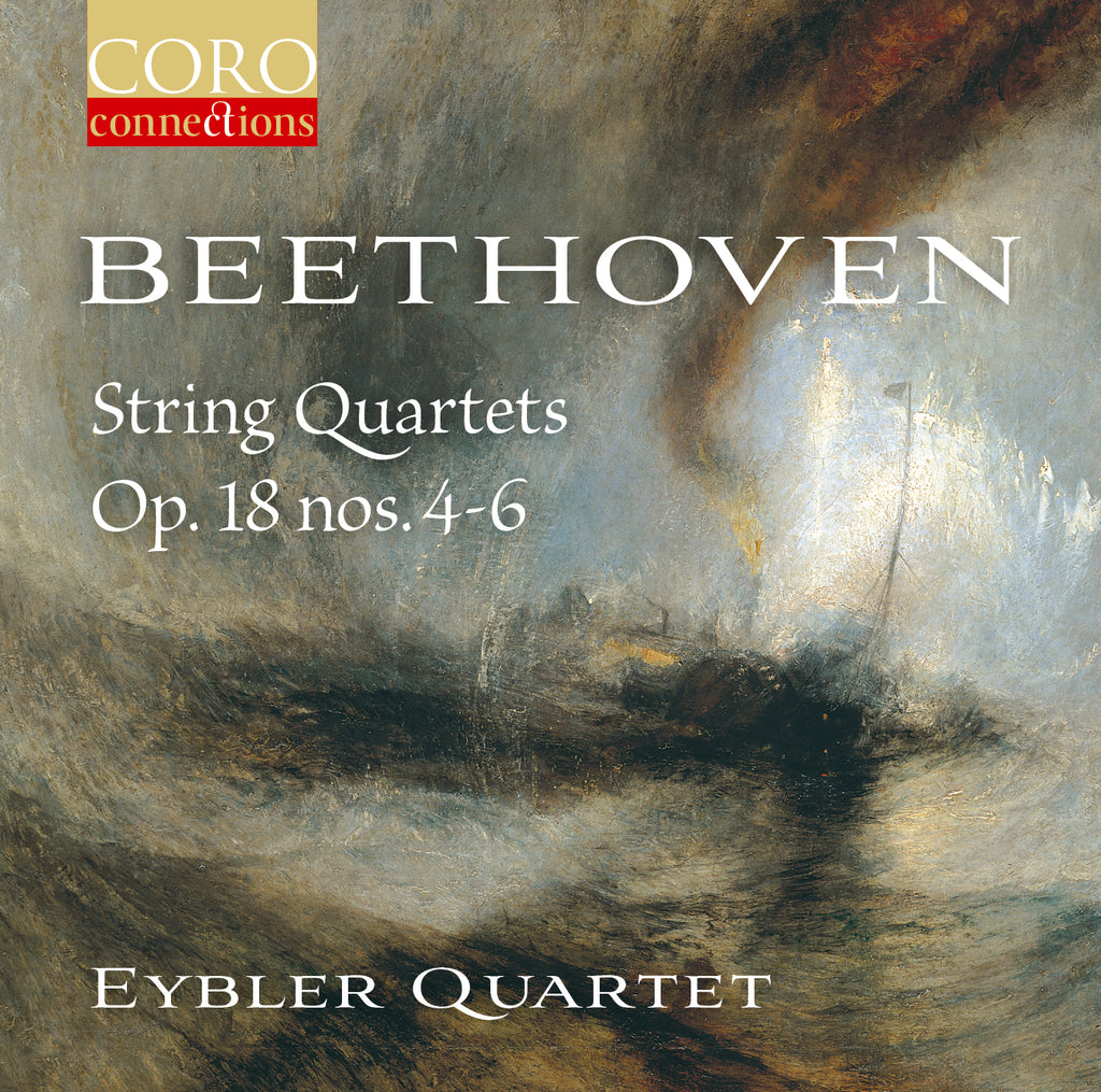 Beethoven: String Quartets Op. 18 nos. 4-6. Album by the Eybler Quartet