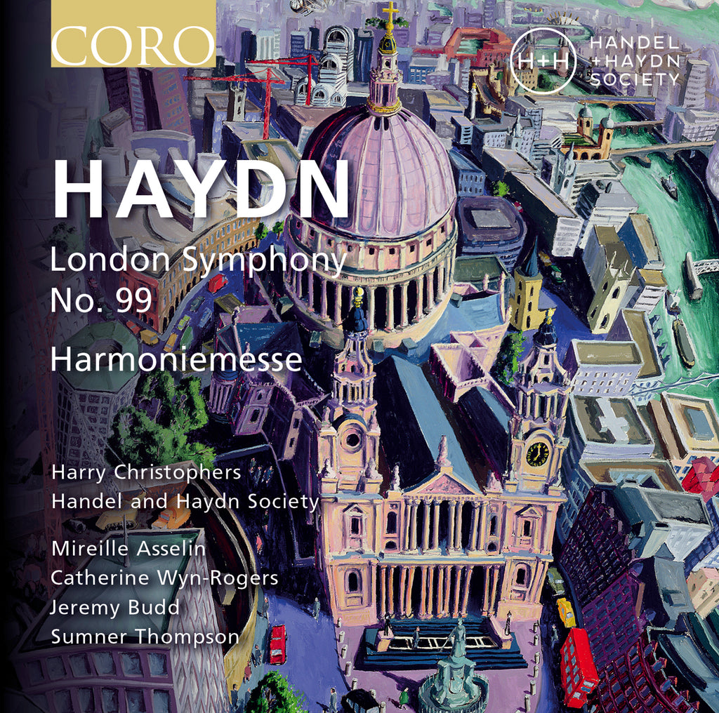 Haydn: London Symphony No. 99 and Harmoniemesse. Album by Handel and Haydn Society