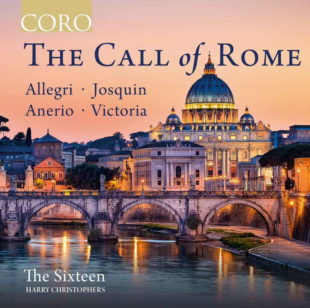 The Call of Rome. Album by The Sixteen.