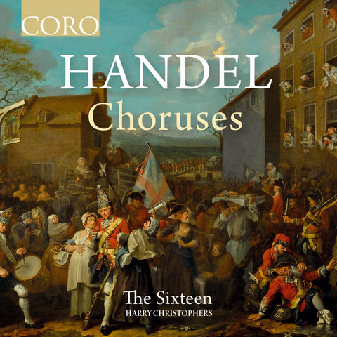 Handel Choruses. Album by The Sixteen
