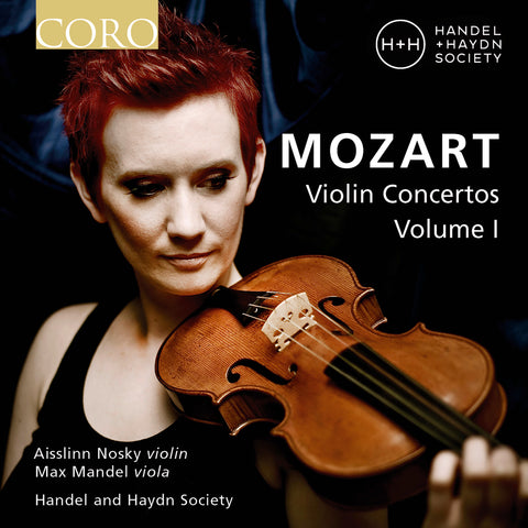 Mozart: Violin Concertos Volume I. Album by Handel and Haydn Society