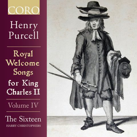 Purcell: Welcome Songs for King Charles II, Volume IV
